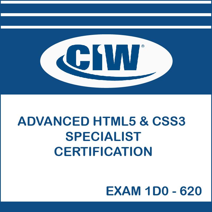 Ciw Advanced Html5 Css3 Specialist Certification Exam 1d0 620 It