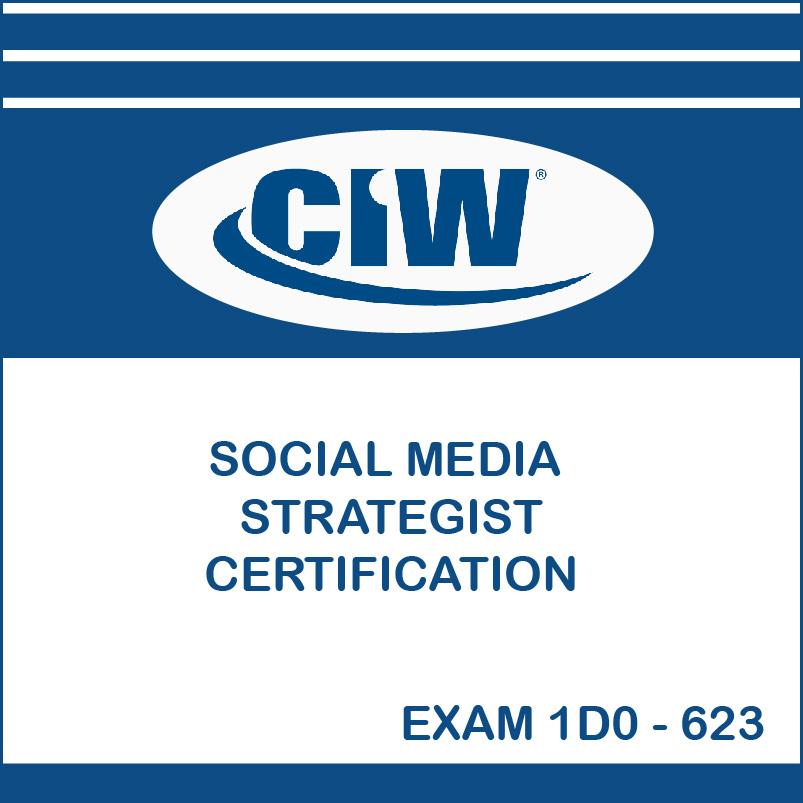 Ciw Social Media Strategist Certification Exam 1d0 623 It Support